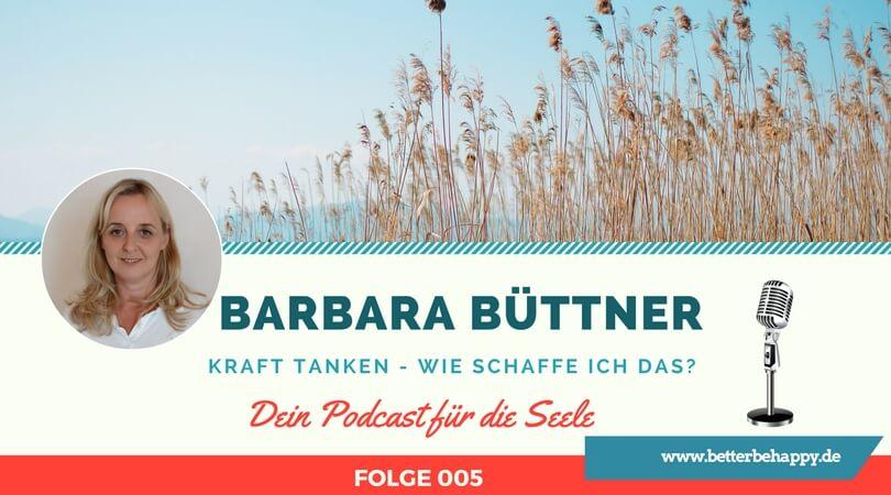 Barbara Büttner: Kraft tanken